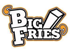 Big Fries
